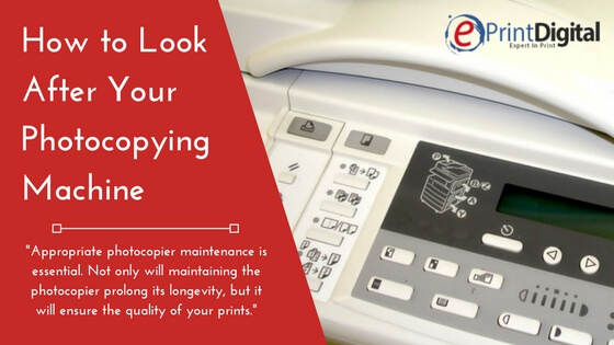How to Look After Your Photocopying Machine